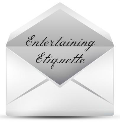 entertaining etiquette